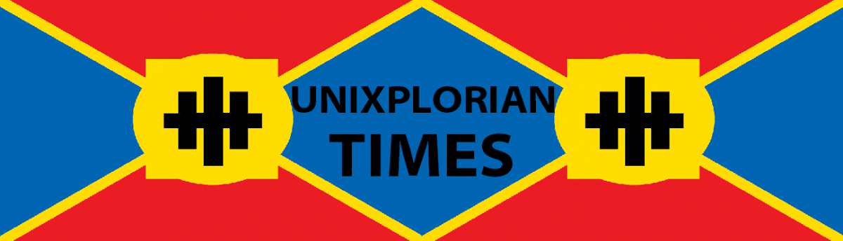 Unixplorian Times