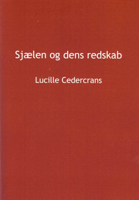 Sjælen og dens redskab af Lucille Cedercrans