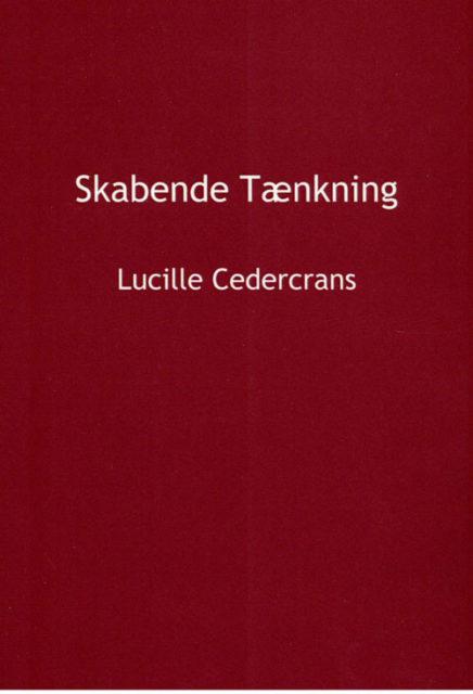 Skabende Tænkning af Lucille Cedercrans