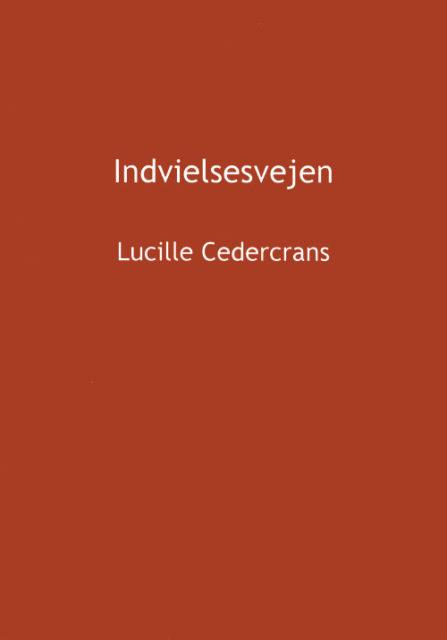 Indvielsesvejen af Lucille Cedercrans