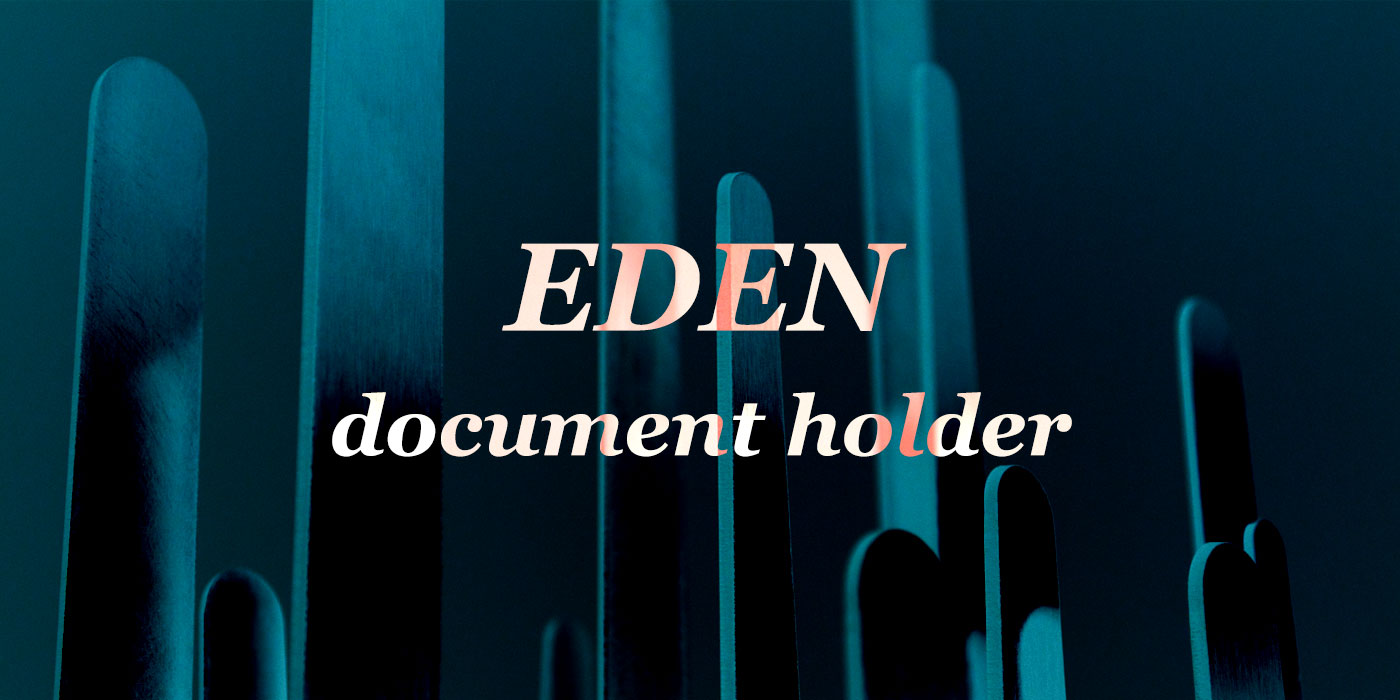 Eden document holder introduction