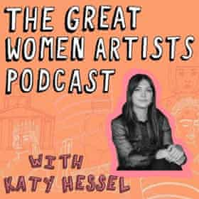 Great Women Artists podcast with Katy Hessel