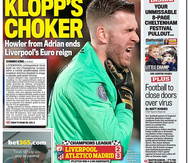 Sportsmail's backpage on Thursday March 12 led on Reds goalkeeper Adrian's extra-time error