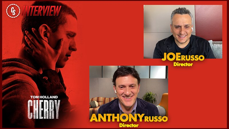 CS Video: Cherry Directors Joe & Anthony Russo on the Tom Holland-Led Film