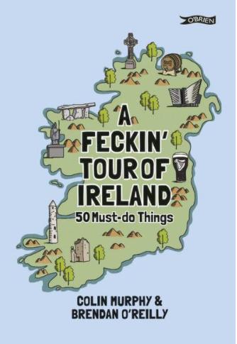 A Feckin' Tour of Ireland guide book