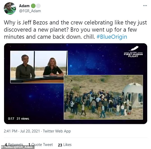 Clearly unimpressed, Twitter user @FGR_Adam posted: 'Why is Jeff Bezos and the crew celebrating like they just discovered a new planet? Bro you went up for a few minutes and cmae back down. chill.'