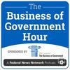 The Business of Government Hour podcast