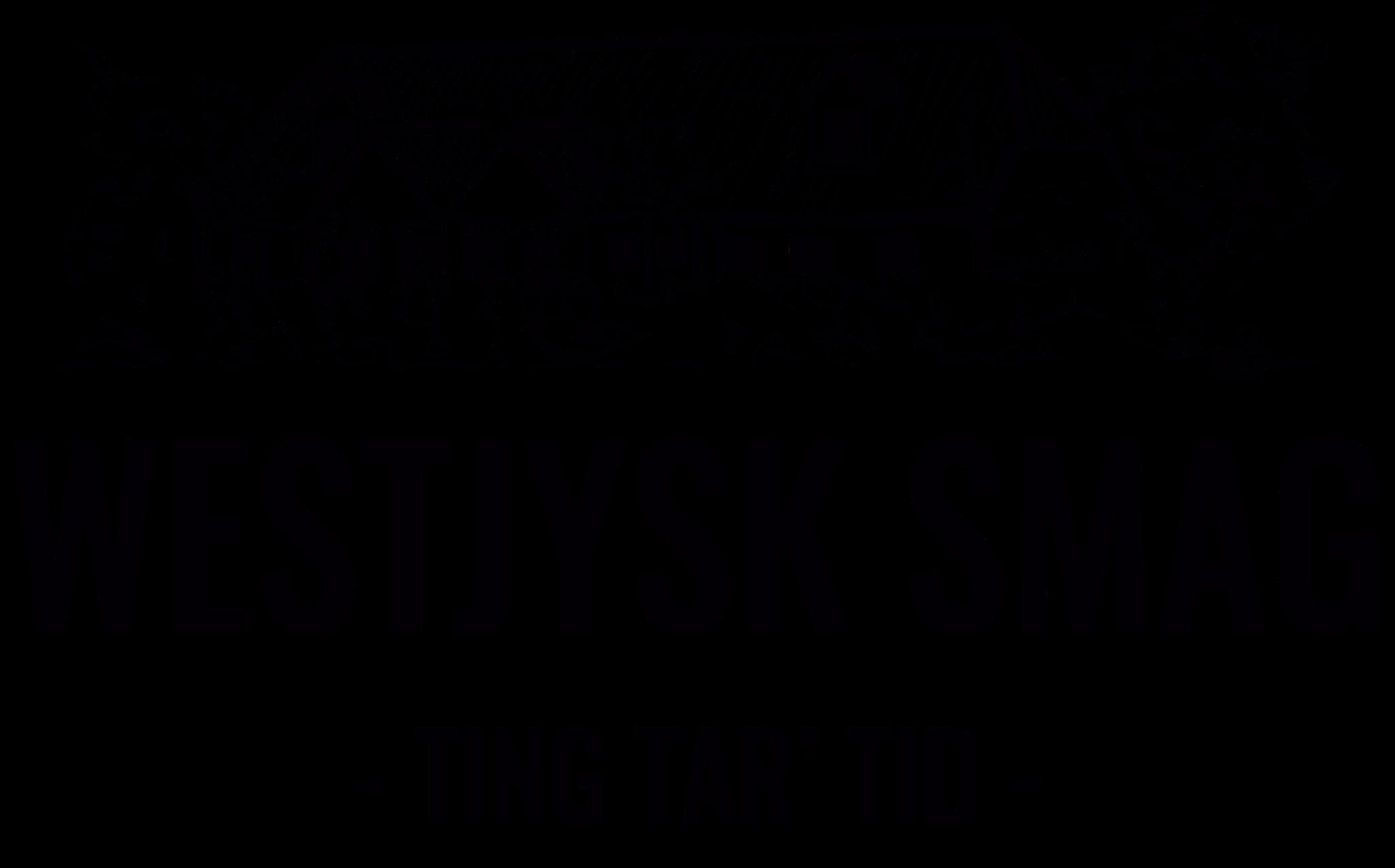Westjysk Smag – Ting tar' tid