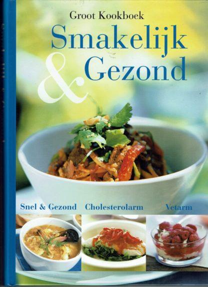 Groot Kookboek Smakelijk & Gezond