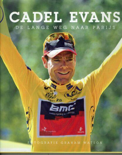 Cadel Evans -De lange weg naar Parijs