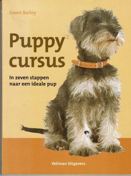 Puppy cursus, in zeven stappen naar een ideale pup, Gwen Bailey
