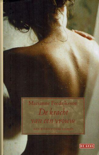 De kracht van een vrouw - Marianne Fredriksson