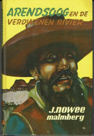 Arendsoog en de verdwenen rivier - J Nowee