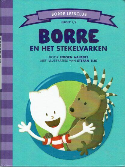 BORRE en het stekelvarken - Jeroen Aalbers