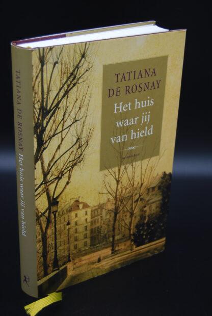 Roman-Het huis waar jij van hield - Tatiana de Rosnay