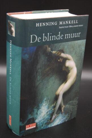 De blinde muur-Henning Mankell-Wallander reeks