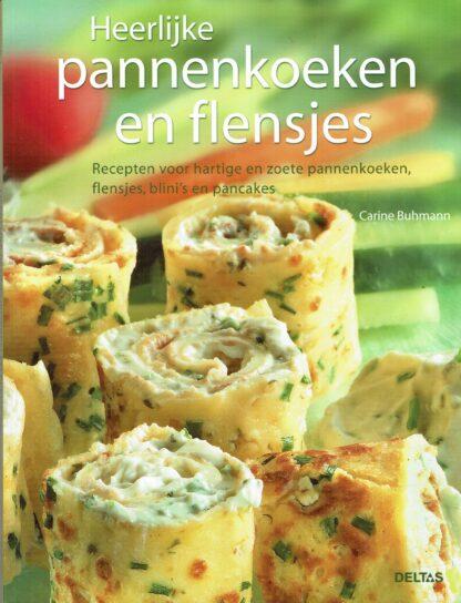Heerlijk pannenkoeken en flensjes, Carine Buhmann