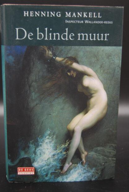 Wallander reeks-De blinde muur