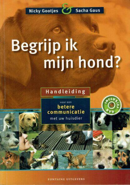 Begrijp ik mijn hond - Nicky Gootjes en Sacha Gaus