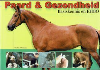 Paard en gezondheid, Basiskennis en EHBO- E.L.G. Hermens