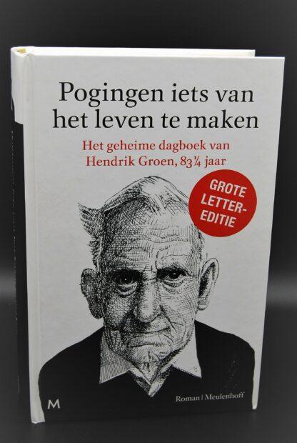 Hendrik Groen-Pogingen iets van het leven te maken-GROTE LETTER EDITIE-978902909043