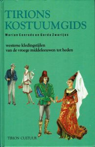 Tirions Kostuumgids - Westerse kledingstijlen van de vroege middeleeuwen tot heden