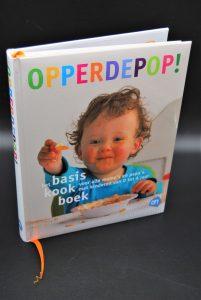 Opperdepop!, basiskookboek voor alle mama's en papa's met kinderen van 0 tot 4 jaar
