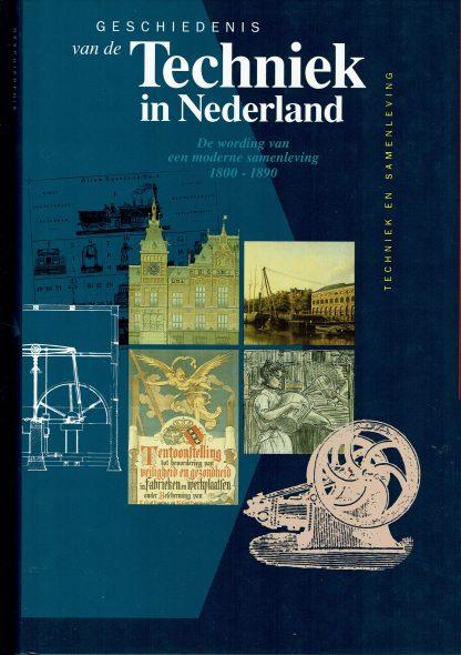 Geschiedenis van de Techniek in Nederland 6 - Stichting historie der techniek