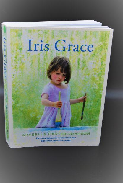 Iris Grace, Het waargebeurde verhaal van een bijzonder talentvol meisje-Arabella Carter Johnson