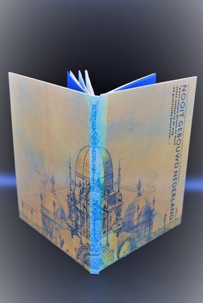 Nooit gebouwd Nederland-ISBN 9789022612902