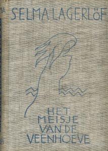 Selma Lagerlöf - Het meisje van de veenhoeve-3edruk 1963