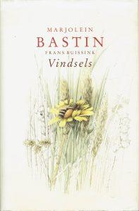 Vindsels - Marjolein Bastin, 1e druk 1989