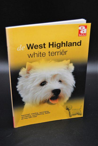 West Highland White Terrier-Aanschaf,voeding,verzorging,opvoeding,voortplanting,ziekte en nog veel meer