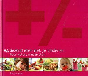 Gezond eten met je kinderen - Riet Sprengers