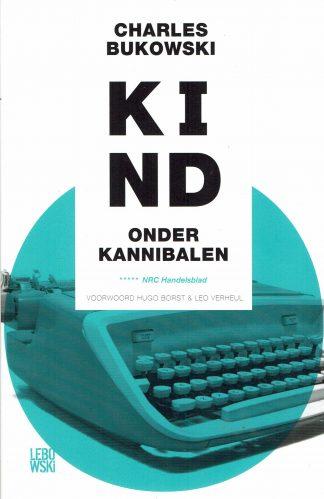 Kind onder kannibalen - Charles Bukowski-tweedehands boek