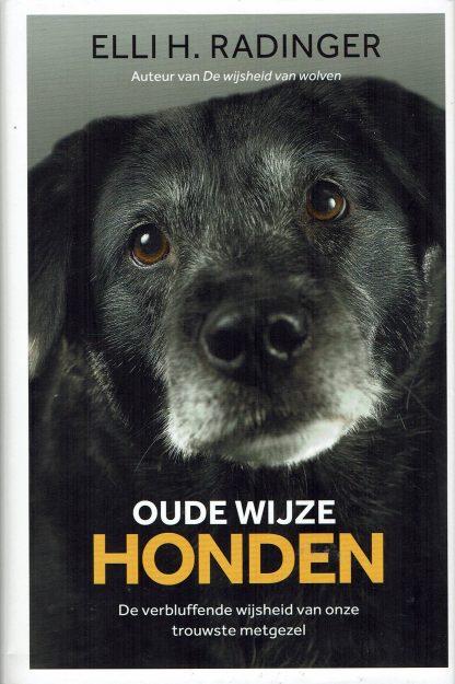 Oude wijze honden - Elli H. Radinger ISBN 978400511446