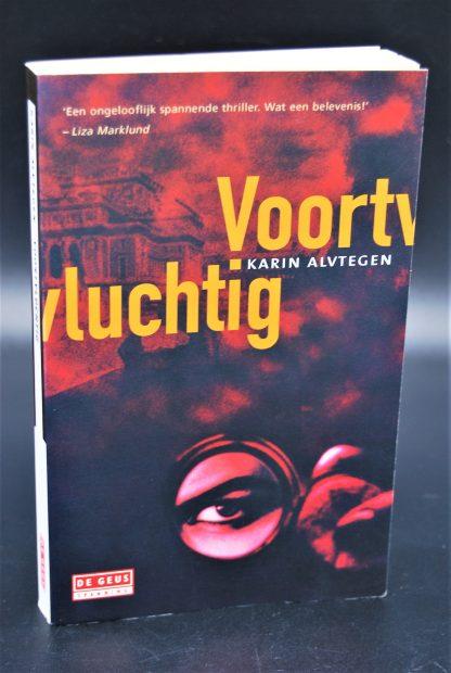 Voortvluchtig-Karin Alvtegen-9789044505207