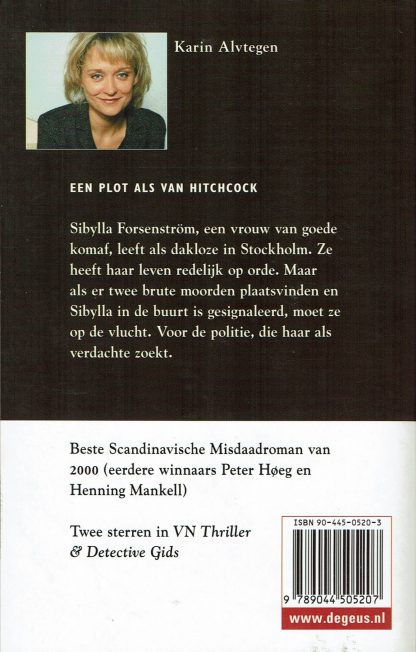 Voortvluchtig - Karin Alvtegen ISBN 9044505203