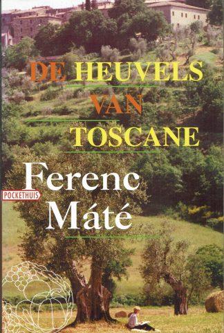 De heuvels van Toscane - Ferenc Máté