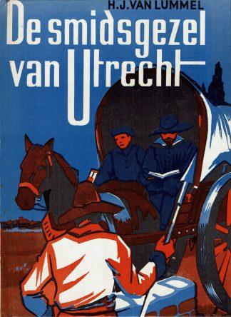 De smidsgezel van Utrecht - H.J. van Lummel