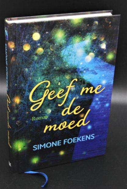 Geef me de moed-Simone Foekens-tweedehands boek