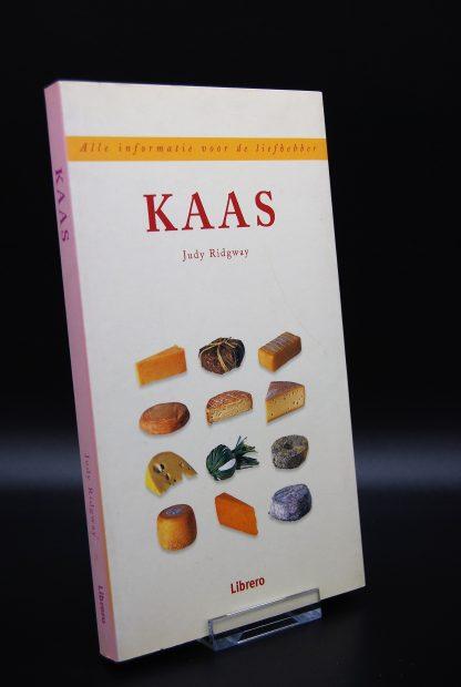 Kaas - Alle informatie voor de liefhebber - Judy Ridgway