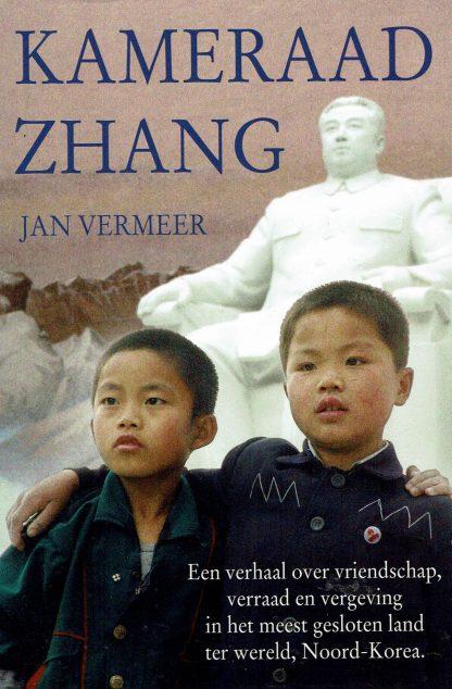 Kameraad Zhang - Jan Vermeer-9789033819315