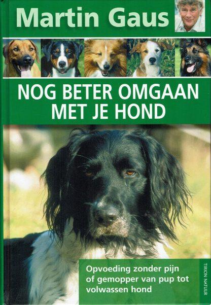 Martin Gaus - Nog beter omgaan met je hond