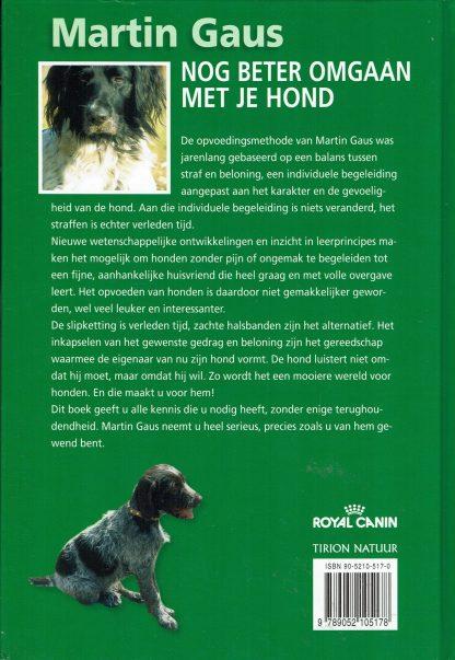 Martin Gaus - Nog beter omgaan met je hond - ISBN 90-5210-517-0