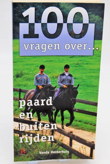Vanda Oosterhuis-Paard en buten rijden-100 vragen over