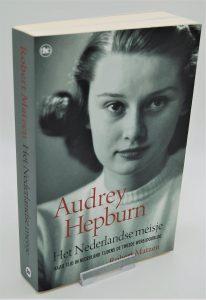 Audrey Hepburn, Het Nederlandse meisje-Robert Matzen-9789044357356