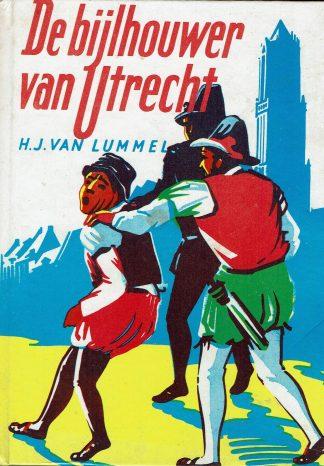 De Bijlhouwer van Utrecht - H.J. van Lummel-2e druk