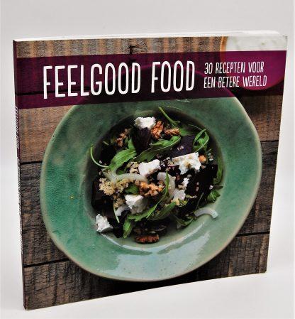 Feelgood Food, 30 recepten voor een betere wereld-kookboek