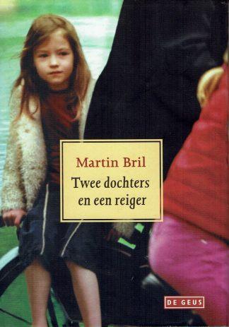 Twee dochters en een reiger-Martin Bril-9789044504880